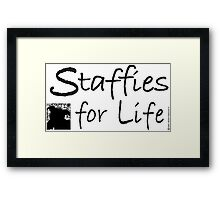 Staffies For Life Framed Print
