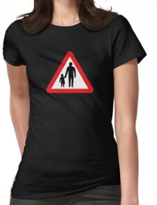 Pedestrians In Road Ahead, Sign, UK  Womens Fitted T-Shirt