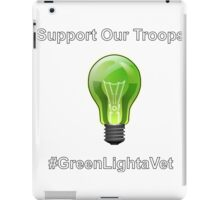 Green Light a Vet iPad Case/Skin