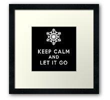 keep calm and let it go Framed Print