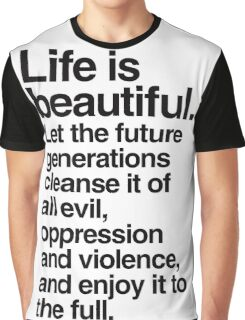 Life is Beautiful Graphic T-Shirt