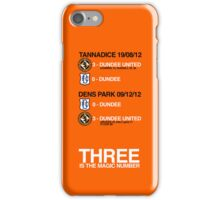 Dundee United Derby Double! iPhone Case/Skin