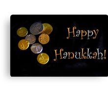 Happy Hanukkah with Chocolate Gelt! Canvas Print