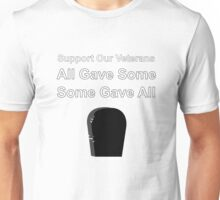 Support Our Veterans All Gave Some Some Gave All  Unisex T-Shirt