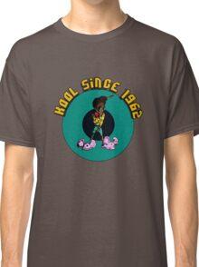 Kool since 1962 Classic T-Shirt