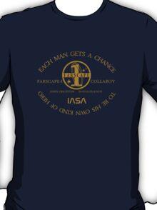 Each Man Gets a Chance... T-Shirt