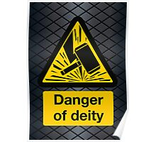 Danger of Deity Poster