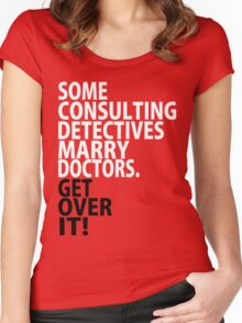 Some Consulting Detectives Marry Doctors Women's Fitted Scoop T-Shirt