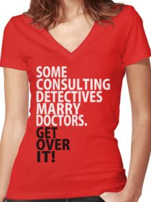 Some Consulting Detectives Marry Doctors Women's Fitted V-Neck T-Shirt