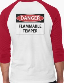 Danger- Flammable Temper Men's Baseball ¾ T-Shirt