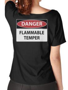 Danger- Flammable Temper Women's Relaxed Fit T-Shirt