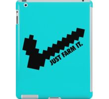 Just farm it. Minecraft iPad Case/Skin