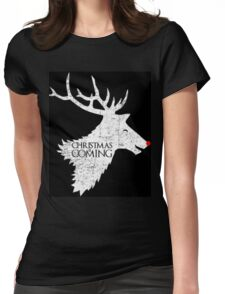 Christmas is Coming - Game of Thrones Xmas Gift Womens Fitted T-Shirt