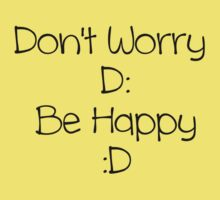Don't Worry Be Happy (black text) by Jess Meacham