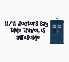 Doctor Who Tardis, 11/11 Doctors like time travel by vehrtical