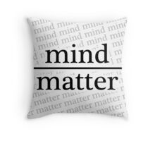 Mind over Matter - WHITE Throw Pillow