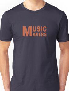 Music Makers Unisex T-Shirt