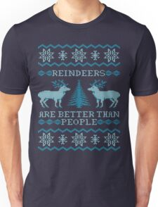Reindeers Are Better Than People (Special Edition) Unisex T-Shirt