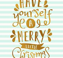 Have Yourself a Merry Little Christmas by Iveta Angelova