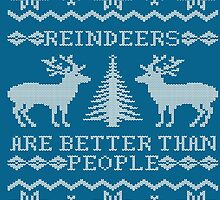 Reindeers Are Better Than People (Special Edition) by Kiki B