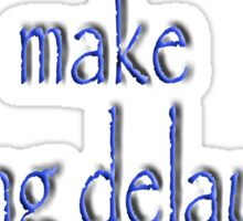 JRR, Tolkien, Short cuts, make long delays Sticker