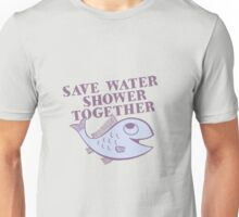 Save Water, Shower Together Unisex T-Shirt