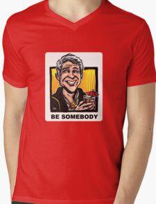 Be Somebody Mens V-Neck T-Shirt
