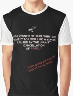 Firefly&Community: we'll bring the show back! - black version Graphic T-Shirt