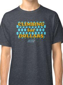 Climbing for Dollars - The Running Man Classic T-Shirt