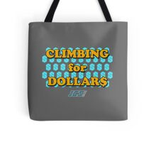 Climbing for Dollars - The Running Man Tote Bag