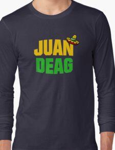Juan Deag Long Sleeve T-Shirt