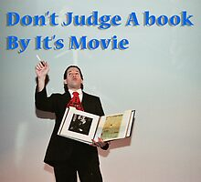 Don't judge a book by its movie. by PhotoStock-Isra