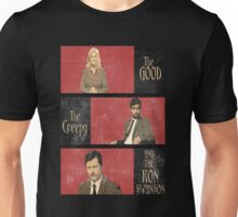 The Good...The Creepy..AND THE RON SWANSON Unisex T-Shirt