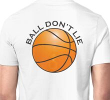 BASKETBALL, SPORT, BALL DON'T LIE, USA, America, American Unisex T-Shirt