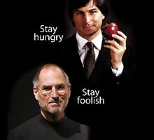 Stay Hungry by Byron Taylor