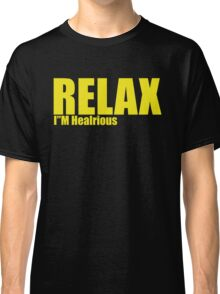 I'M hilarious Classic T-Shirt