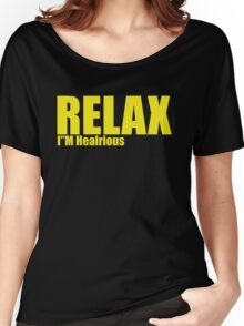 I'M hilarious Women's Relaxed Fit T-Shirt
