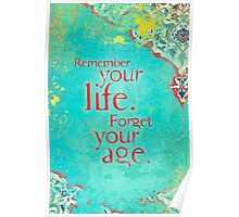 Remember Your Life Poster