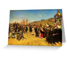 ilya repin religious procession in kursk province Greeting Card