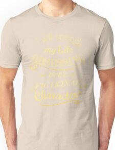 I will spend my life obsessing over fictional characters #2 Unisex T-Shirt