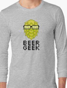 Beer Geek Long Sleeve T-Shirt