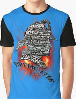 Firefighter phrases that symbolize Graphic T-Shirt