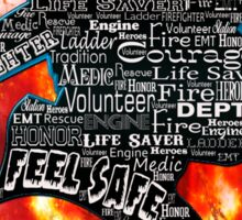 Firefighter phrases that symbolize Sticker