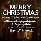 Merry Christmas from John Watson and Sherlock Holmes! by devinleighbee