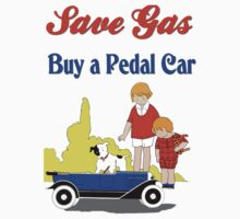 Retro save gas, buy a pedal car Kids Tee