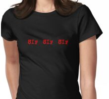 sip 1 Womens Fitted T-Shirt