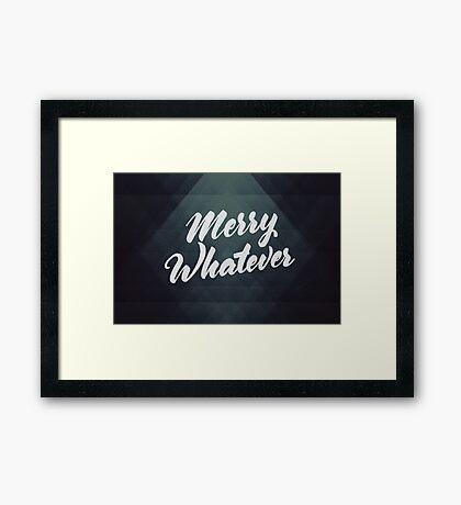 Merry Whatever Lettering Framed Print