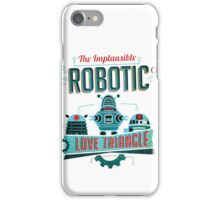 Robotic Love Triangle iPhone Case/Skin