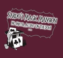 Sardo's Magic Mansion by doctorshaky
