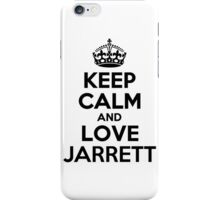 Keep Calm and Love JARRETT iPhone Case/Skin